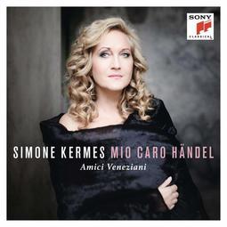 {古典} Simone Kermes / Mio caro Handel
