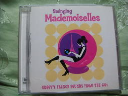 Swinging Mademoiselles Groovy French Sounds from the 60S CD