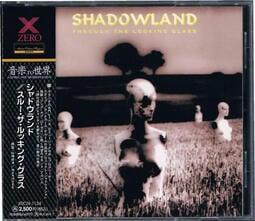 1994日絕版首發Shadowland – Through The Looking Glass歐洲進口原版CD@YB3